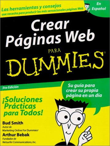 Crear Paginas Web Para Dummies - Bud Smith; Arthur Bebak