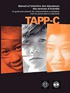 Tapp-C: Manuel Clinique Pour La PR Vention Et Le Traitement Du Comportement Incendiaire Chez Les Jeunes Sherri MacKay Author
