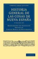 Historia General de las Cosas de Nueva Espana 3 Volume Paperback Set