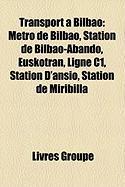 Transport Bilbao: Mtro de Bilbao, Station de Bilbao-Abando, Euskotran, Ligne C1, Station D'Ansio, Station de Miribilla