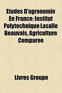 Tudes D'Agronomie En France: Institut Polytechnique Lasalle Beauvais, Agriculture Compare