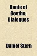 Dante Et Goethe; Dialogues