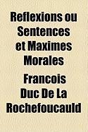 Rflexions Ou Sentences Et Maximes Morales