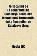 Ferrocarrils de La Generalitat de Catalunya: Barcelona Metro Line 6, Ferrocarrils de La Generalitat de Catalunya Lines