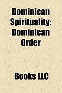Dominican Spirituality: Dominican Order