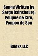 Songs Written by Serge Gainsbourg: Poupee de Cire, Poupee de Son