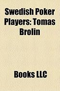 Swedish Poker Players: Tomas Brolin