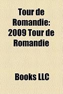 Tour de Romandie: 2009 Tour de Romandie