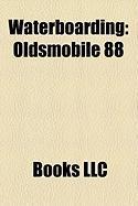 Waterboarding: Oldsmobile 88, Cadillac Deville, Dodge Coronet, Cadillac Coupe de Ville, Rover P4, Bond Minicar, Triumph Renown, SAAB