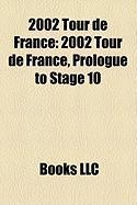 2002 Tour de France: 2002 Tour de France, Prologue to Stage 10