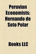 Peruvian Economists: Hernando de Soto Polar