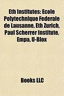 Eth Institutes: Ecole Polytechnique Federale de Lausanne
