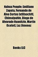Nahua People: Emiliano Zapata