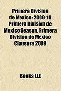 Primera Division de Mexico: 2009-10 Primera Division de Mexico Season