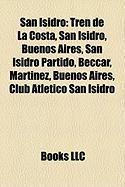 San Isidro: Tren de La Costa, San Isidro, Buenos Aires, San Isidro Partido, Beccar, Martinez, Buenos Aires, Club Atletico San Isid