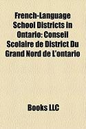 French-Language School Districts in Ontario: Conseil Scolaire de District Du Grand Nord de L'Ontario
