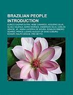 Brazilian People Introduction: Eurico Gaspar Dutra, Hebe Camargo, Assuerio Silva, Alceu Valenca, Mario Moraes, Anderson Silva, Carlos Gracie