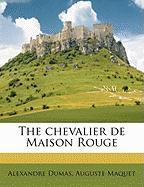 The Chevalier de Maison Rouge