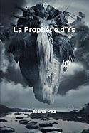 La Proph Tie D'Ys