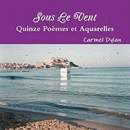 Sous Le Vent, Quinze Poemes Et Aquarelles