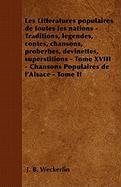 Les Littératures populaires de toutes les nations - Traditions, légendes, contes, chansons, proberbes, devinettes, superstitions -