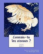 Connais-tu Les Oiseaux ? (Livre 1) / Do You Know the Birds? (Book 1)