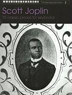 Scott Joplin: 15 Classic Pieces for Keyboard