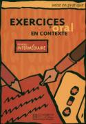 Mise En Pratique. Exercices D'Oral En Contexte - Intermediaire Textbook
