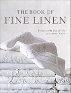 The Book of Fine Linen Francoise De Bonneville Author