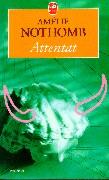 Attentat (Le Livre de Poche)