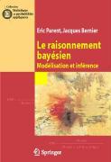 Le raisonnement bayésien : Modélisation et inférence