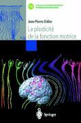 La plasticité de la fonction motrice