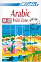 Arabic with Ease [With Cassette Pack and Workbook] (Assimil Language Learning Programs, English Base)