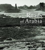 Roads of Arabia: Archeology and History of the Kingdom of Saudi Arabia (COEDITION ET MUSEE SOMOGY)