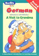 A Visit to Grandma: German-English : Adventures With Nicholas