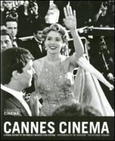 Cannes Cinema: A visual history of the world's greatest film festival (CAHIERS DU CINEMA GB)