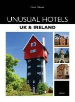 Unusual Hotels - UK & Ireland