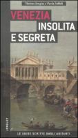 Venezia insolita e segreta - Jonglez, Thomas; Zoffoli, Paola