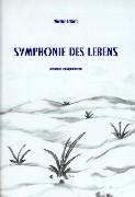 Symphonie des Lebens