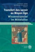Transfert des savoirs au Moyen Âge / Wissenstransfer im Mittelalter