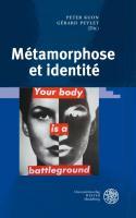Métamorphose et identité: Études réunies et présentées par Peter Kuon et Gérard Peylet (Wissenschaft und Kunst)