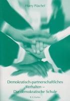 Demokratisch-partnerschaftliches Verhalten - demokratische Schule