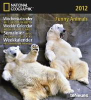National Geographic Calendar Funny Animals 2012