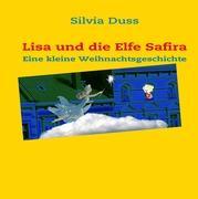Lisa und die Elfe Safira
