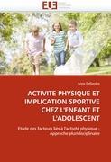 Activité physique et implication sportive chez l'enfant et l'adolescent