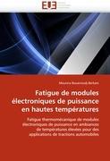 Fatigue de modules électroniques de puissance en hautes températures