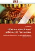 Diffusion inélastique et polarimétrie neutronique