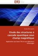 Etude des structures à cascade quantique sous champ magnétique