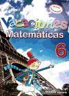 Matemáticas, 6 Educación Primaria, 3 ciclo. Cuaderno de vacaciones