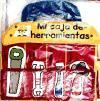 MI CAJA DE HERRAMIENTAS (Libros activos de tela)